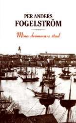 """mina drömmars stad per anders Stadsvandring på söder där vi besöker platser i per anders fogelströms stadsserie """"mina drömmars stad"""" börjar år 1860 då henning, en."""
