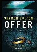 Sharon Boltons debutroman
